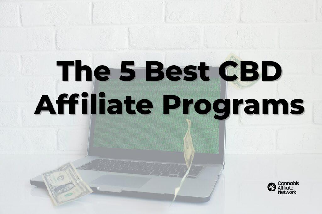 Find the best cbd affiliate programs